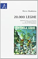 20.000 leghe. Immersione negli usi linguistici dei movimenti politici dell'Italia contemporanea