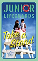 Take a Stand (Junior Lifeguards)