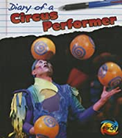 Circus Performer (Diary of A...)