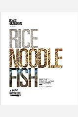 Rice, Noodle, Fish: Deep Travels Through Japan's Food Culture Paperback