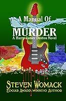 A Manual of Murder (Harry James Denton)