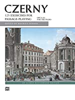 CZERNY: 125 Exercises for Passage-playing Opus 261 for the Piano (Alfred Masterwork Editions)