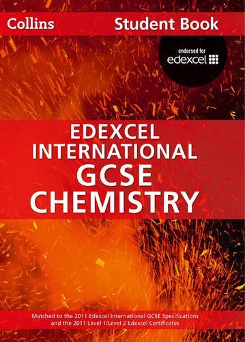 Collins Edexcel International GCSE – Edexcel International GCSE Chemistry Student Book