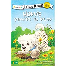 Howie Wants to Play (I Can Read! / Howie Series)