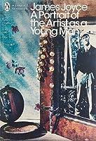 Modern Classics Portrait of the Artist As a Young Man (Penguin Modern Classics)