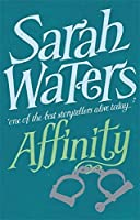 Affinity by Sarah Waters(1905-06-27)