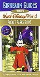 Birnbaum's Walt Disney World 2009 Pocket Parks Guide (Birnbaum's Walt Disney World: Pocket Parks Guide)