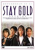 STAY GOLD [DVD]