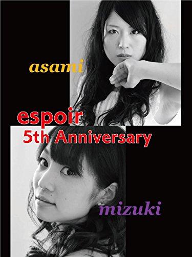 espoir 5th Anniversary asami mizuki