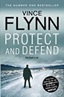 Protect and Defend (Mitch Rapp) by Vince Flynn(2012-07-05)