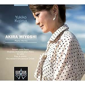 Miyoshi: Sonate Pour Piano; Chaines: Pre
