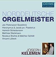 North German Organ Masters by Joseph Kelemen