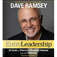 [ [ [ EntreLeadership: 20 Years of Practical Business Wisdom from the Trenches [ ENTRELEADERSHIP: 20 YEARS OF PRACTICAL BUSINESS WISDOM FROM THE TRENCHES ] By Ramsey Dave ( Author )Sep-20-2011 Compact Disc