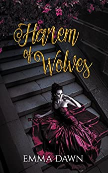 Harem of Wolves (Stairway to Harem Book 2) by [Dawn, Emma]