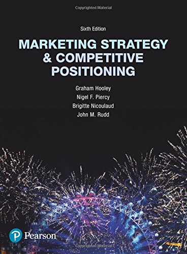Download Marketing Strategy and Competitive Positioning (6th Edition) 1292017317
