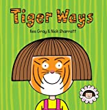 Daisy: Tiger Ways (Daisy Picture Books)