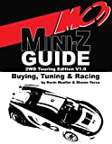 MC3 Mini-Z Buying, Tuning & Racing Guide: 2WD Touring Edition (English Edition)