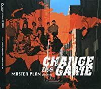 Master Plan 4th Presents - Change The Game