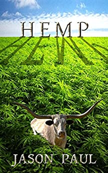 HEMP: For the love of pot and money - lotsand lots of money by [Paul, Jason]