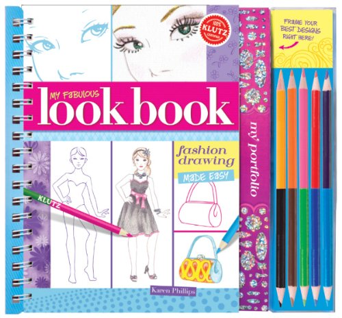 My Fabulous Look Book: Fashion Drawing Made Easy (Klutz)