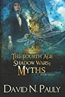 Myths: Large Print Edition (The Fourth Age: Shadow Wars)
