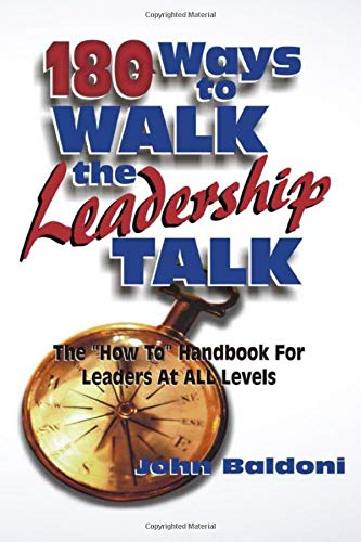 Download 180 Ways To Walk The Leadership Talk 1885228384