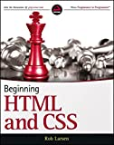 Beginning HTML and CSS (Wrox Beginning Guideswrox Programmer to Programmer)