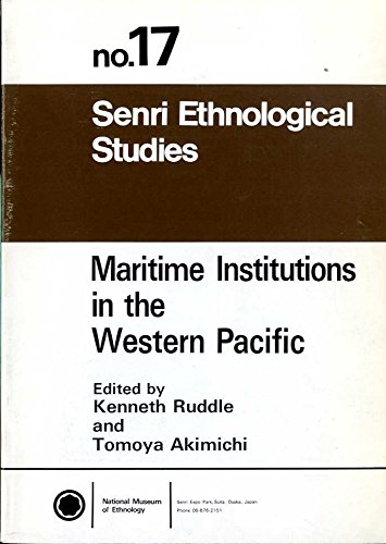 Martime Institutions in the Western Pacific (Senri Ethnological Studies)の詳細を見る