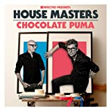 Defected Presents House Masters - Chocolate Puma [Explicit]