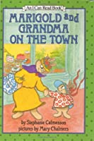 Marigold and Grandma on the Town (I Can Read Book 2)