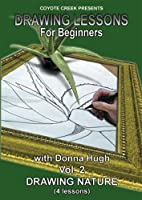 Drawing Lessons for Beginners, Volume 2: Drawing Nature