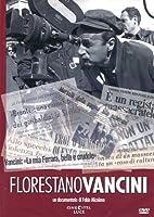 Florestano Vancini [Italian Edition]