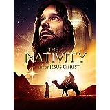 The Nativity: The Life Of Jesus Christ