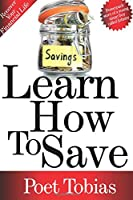 Learn How to Save