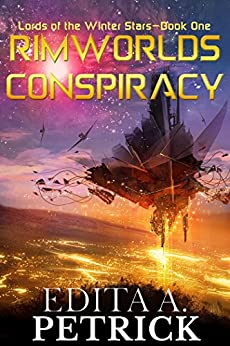 Rimworlds Conspiracy: Lords of the Winter Stars - Book One by [Petrick, Edita A.]