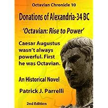 #10 Donations of Alexandria - 34 BC (The Octavian Chronicles) (English Edition)