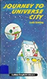 Journey to Universe City (Collins English library level 1)