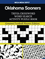 Oklahoma Sooners Trivia Crossword Word Search Activity Puzzle Book
