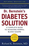 Dr. Bernstein's Diabetes Solution: The Complete Guide to Achieving Normal Blood Sugars 画像