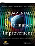 Fundamentals of Performance Improvement: Optimizing Results through People, Process, and Organizations (English Edition) 画像