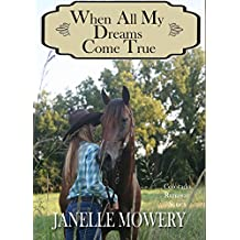 When All My Dreams Come True (Colorado Runaway Series)