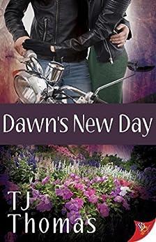 Dawn's New Day by [Thomas, TJ]