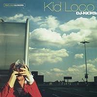 DJ Kicks by KID LOCO