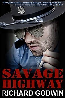 [Godwin, Richard]のSavage Highway (English Edition)