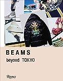 BEAMS BEAMS: Beyond Tokyo