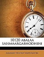 10120 Abalaa Sanmaargabhodhini