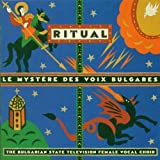 Ritual by Mystere Des Voix Bulgares