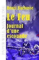 Le Feu: Journal d'une escouade