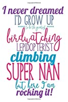 Climbing Super Nan: Lined Notebook
