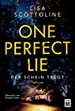 One Perfect Lie - Der Schein truegt